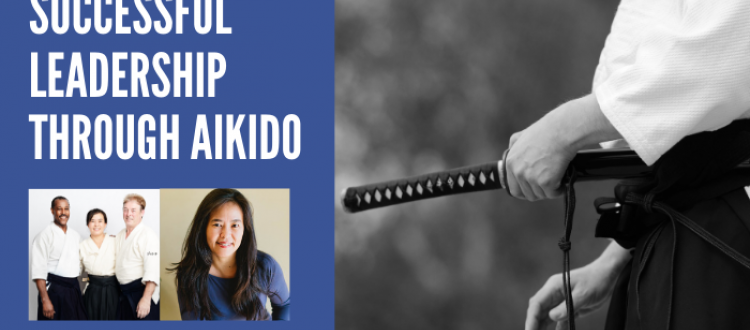 Successful Leadership Through Aikido